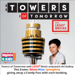 Towers of Tomorrow with LEGO Bricks Awesome Holiday program Easter Ipswich Art Gallery Bricks4Kidz kids
